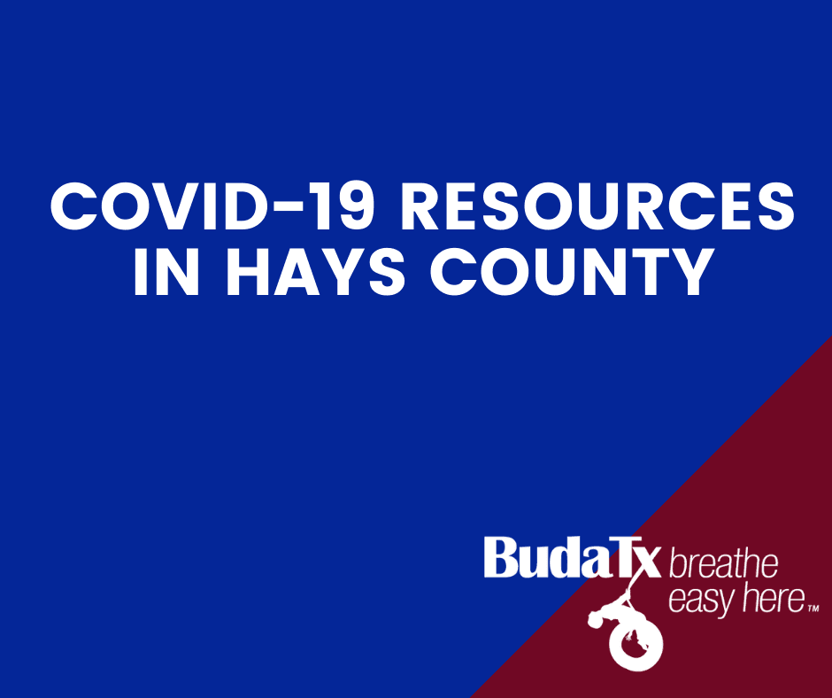 COVID-19 RESOURCES IN HAYS COUNTY