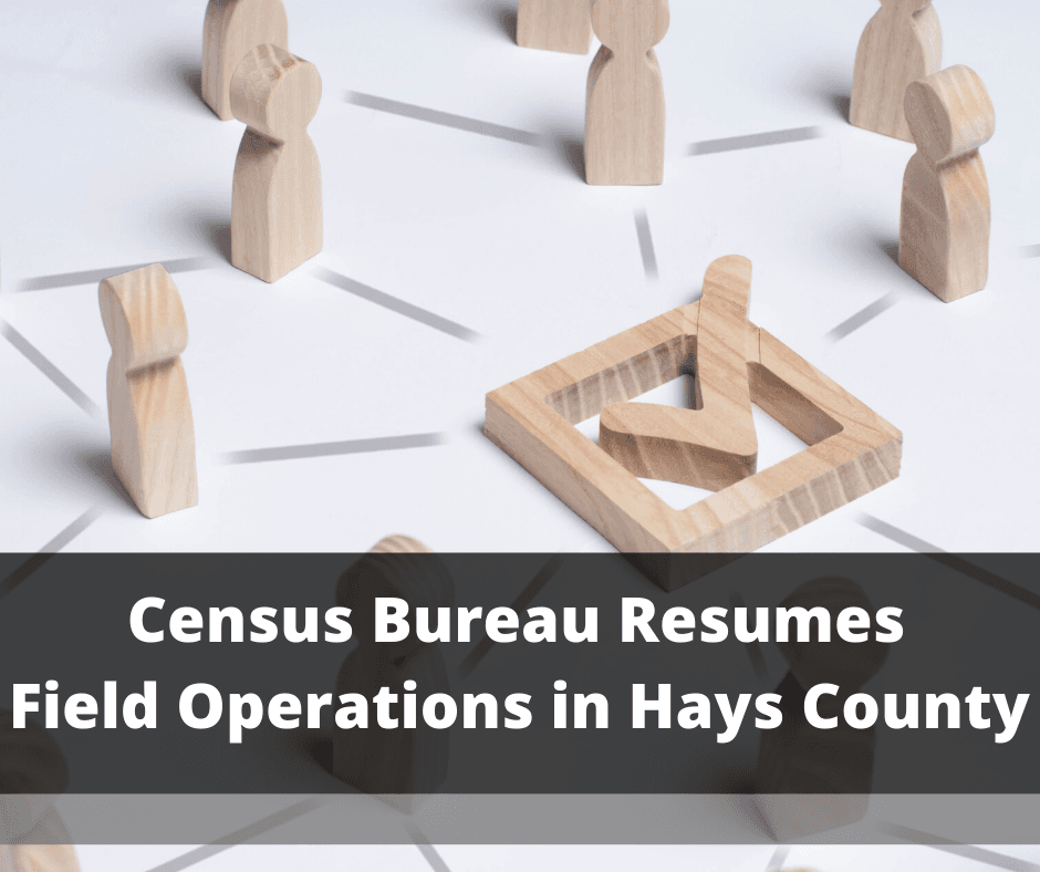 Census Bureau Resumes Field Operations in Hays County