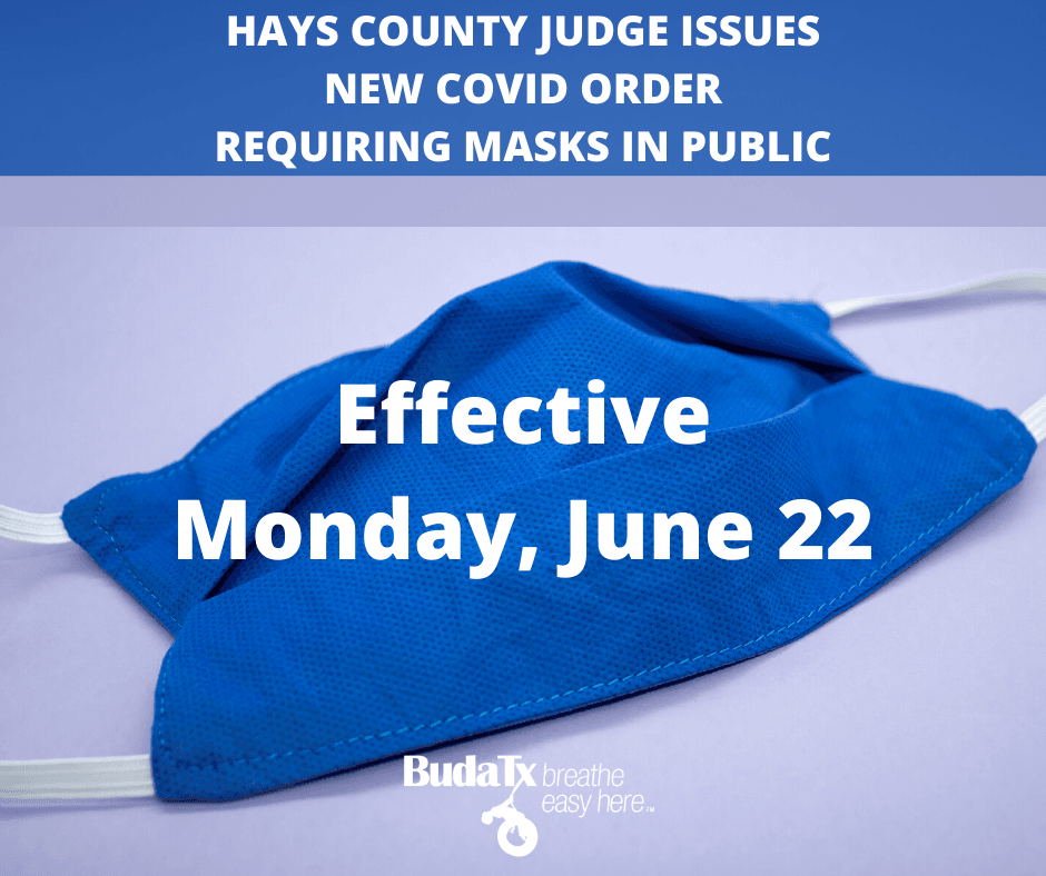 HAYS COUNTY JUDGE ISSUES NEW COVID ORDER REQUIRING MASKS IN PUBLIC (1)