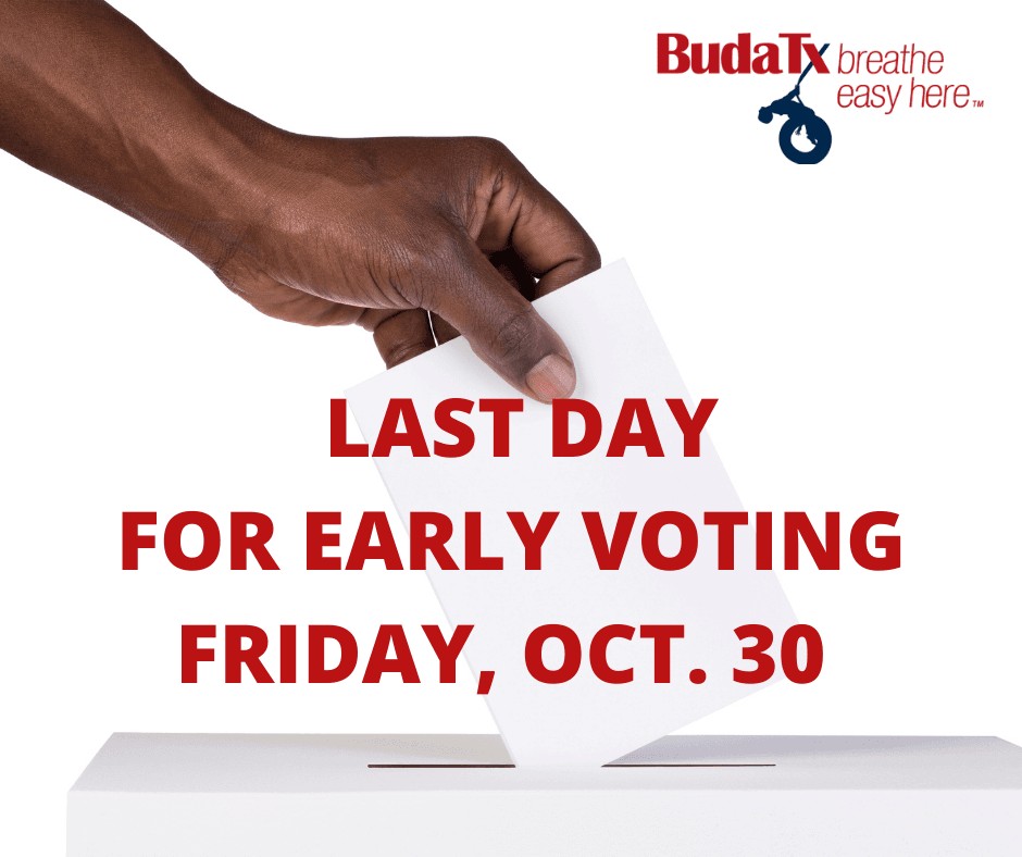 LAST DAY FOR EARLY VOTING FRIDAY, OCT. 30