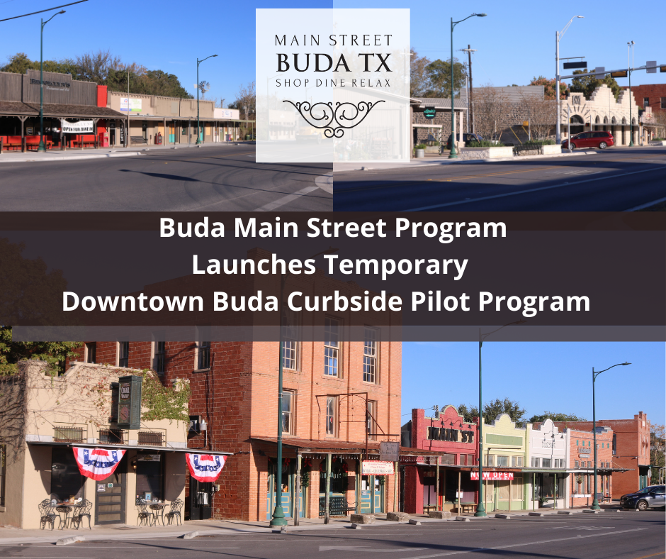 Buda Main Street Program Launches Temporary Downtown Buda Curbside Pilot Program
