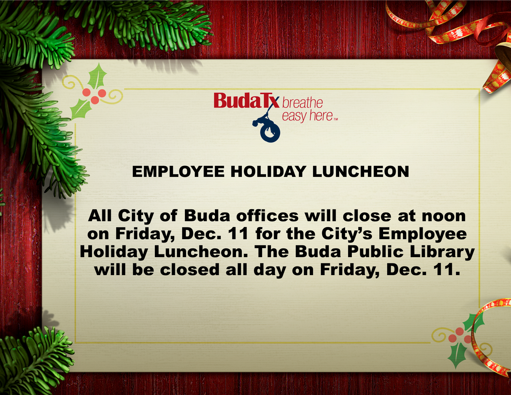 Employee Holiday Luncheon - City Offices Close Early - Friday, Dec. 11