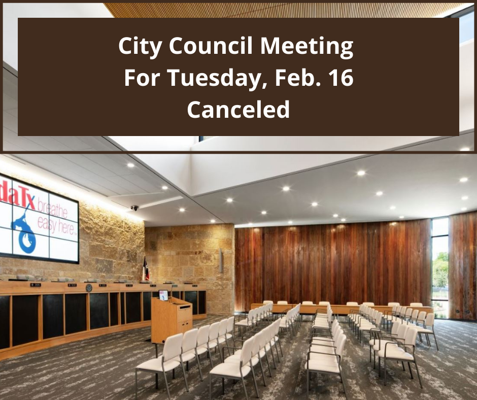 City Council Meeting For Tuesday, Feb. 16 Canceled