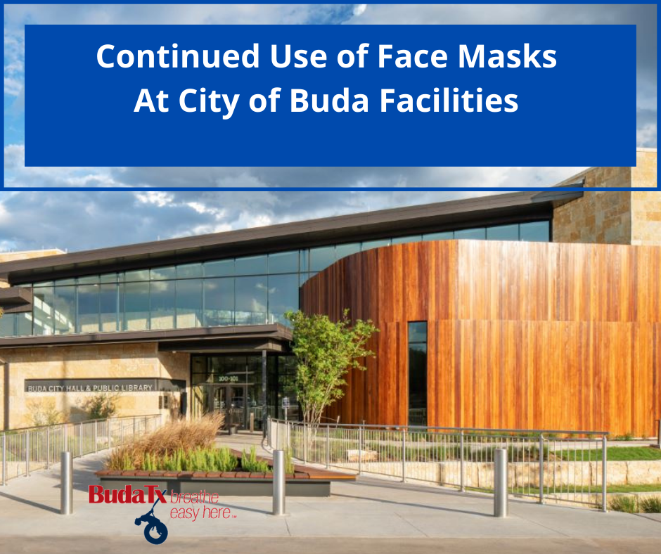Continued Use of Masks At City of Buda Facilities (1)