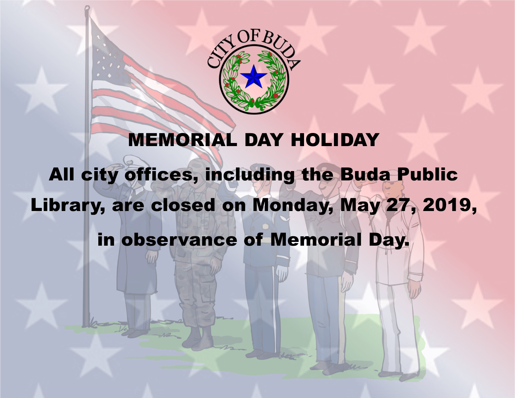 Memorial Day Holiday 2019