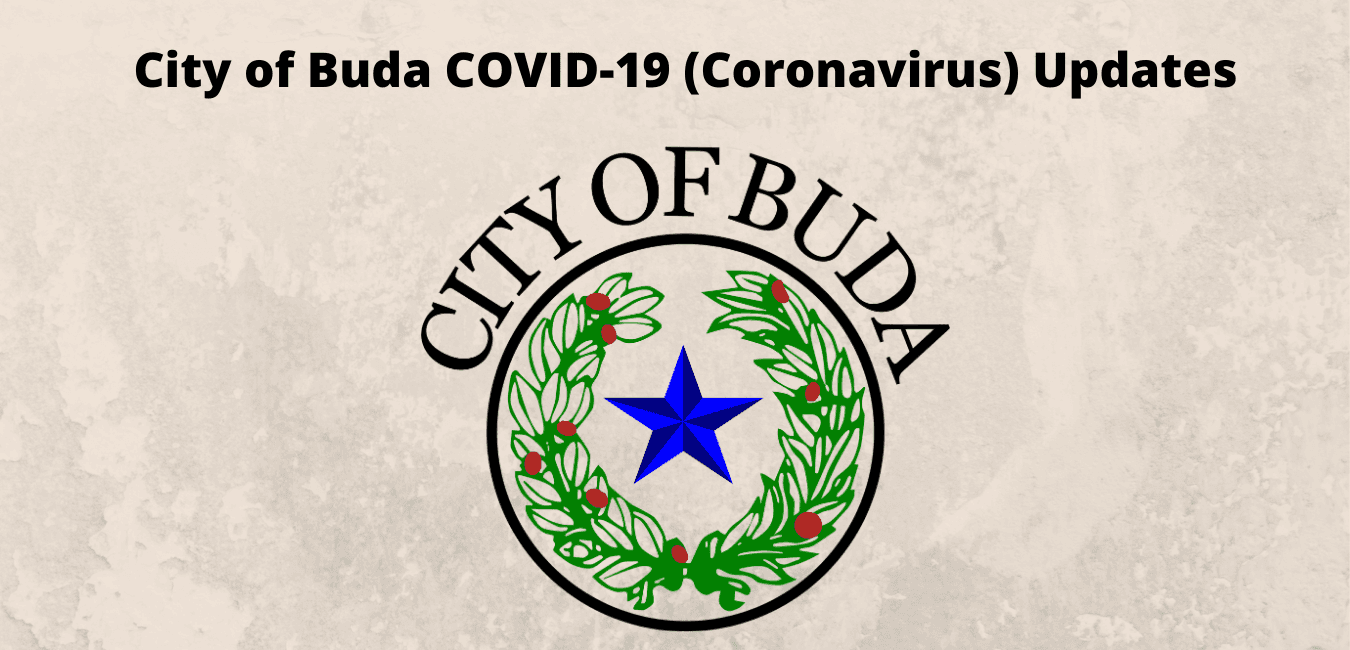 City of Buda COVID-19 (Coronavirus) Updates (1)