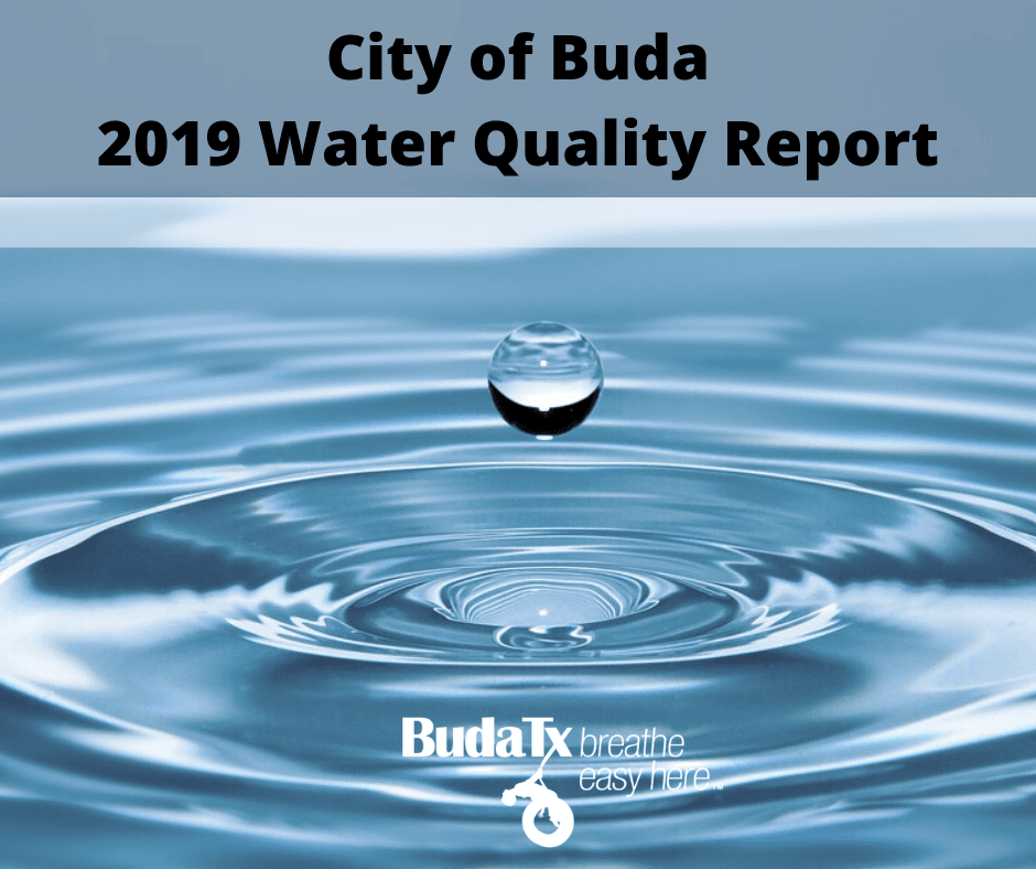 City of Buda 2019 Water Quality Report