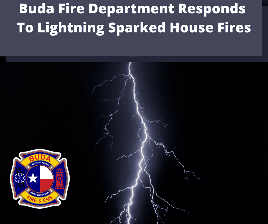 Buda Fire Department Responds To Lightning Sparks House Fires (1)