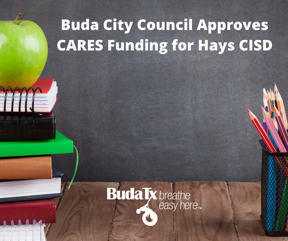 Buda City Council Approves CARES Funding for Hays CISD