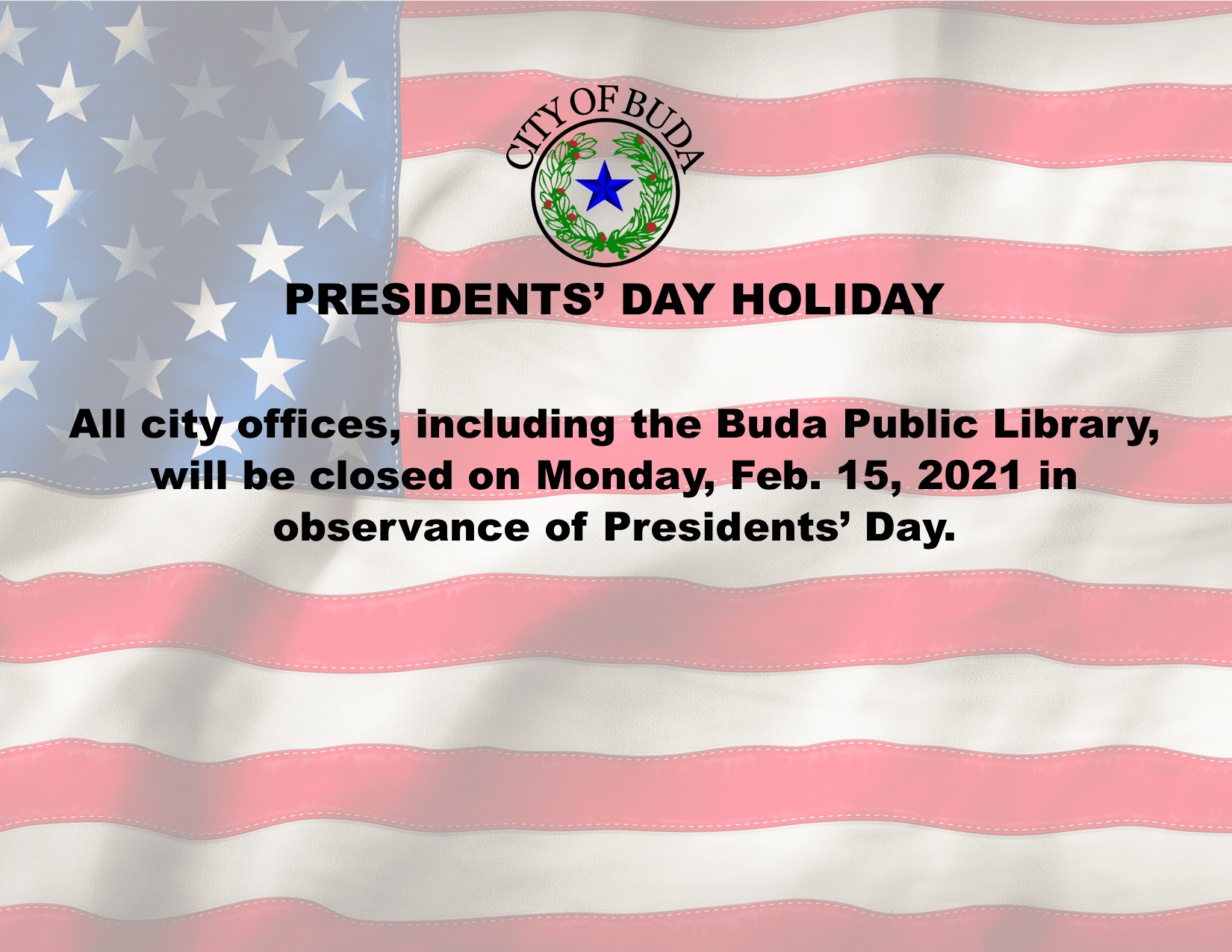 Presidents Day Holiday Schedule