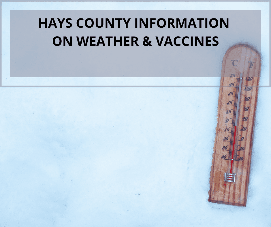 Hays County Information on Weather & Vaccines