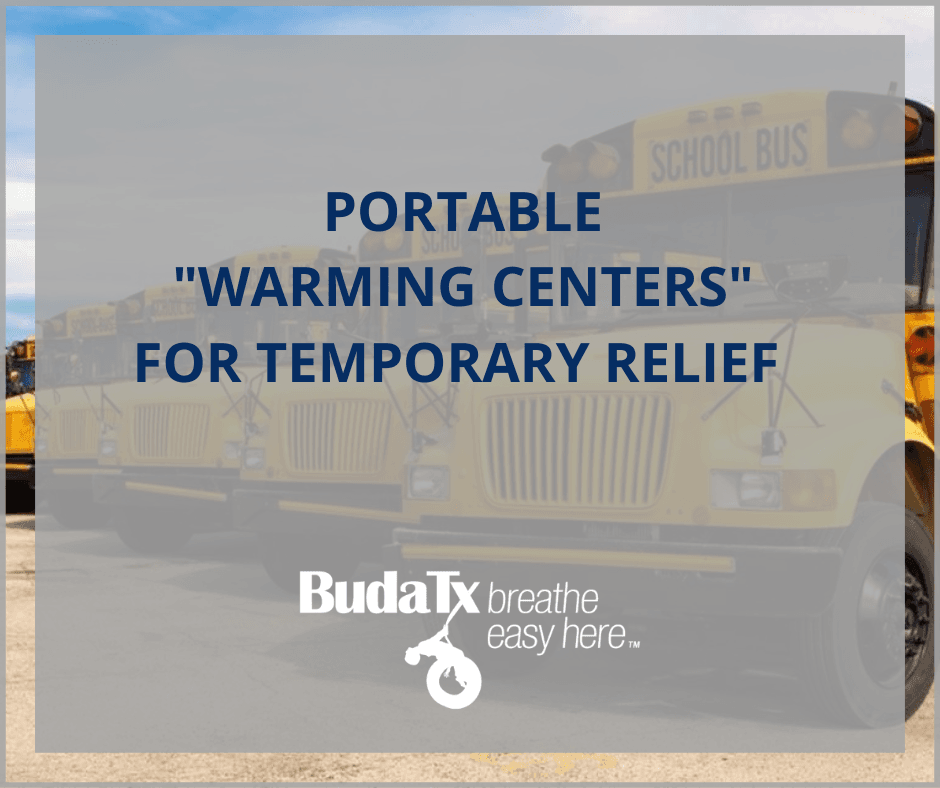PORTABLE _WARMING CENTERS FOR TEMPORARY RELIEF FOR BUDA RESIDENTS (1)