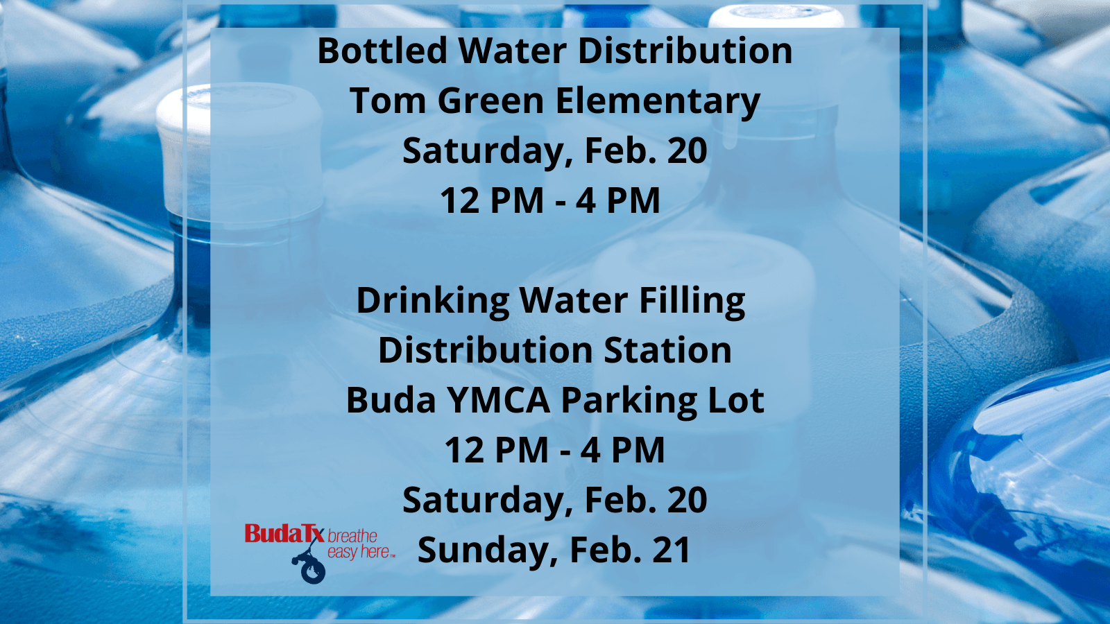 Copy of Drinking Water Filling Distribution Station Buda YMCA Parking Lot 12 PM - 4 PM Saturday, Feb
