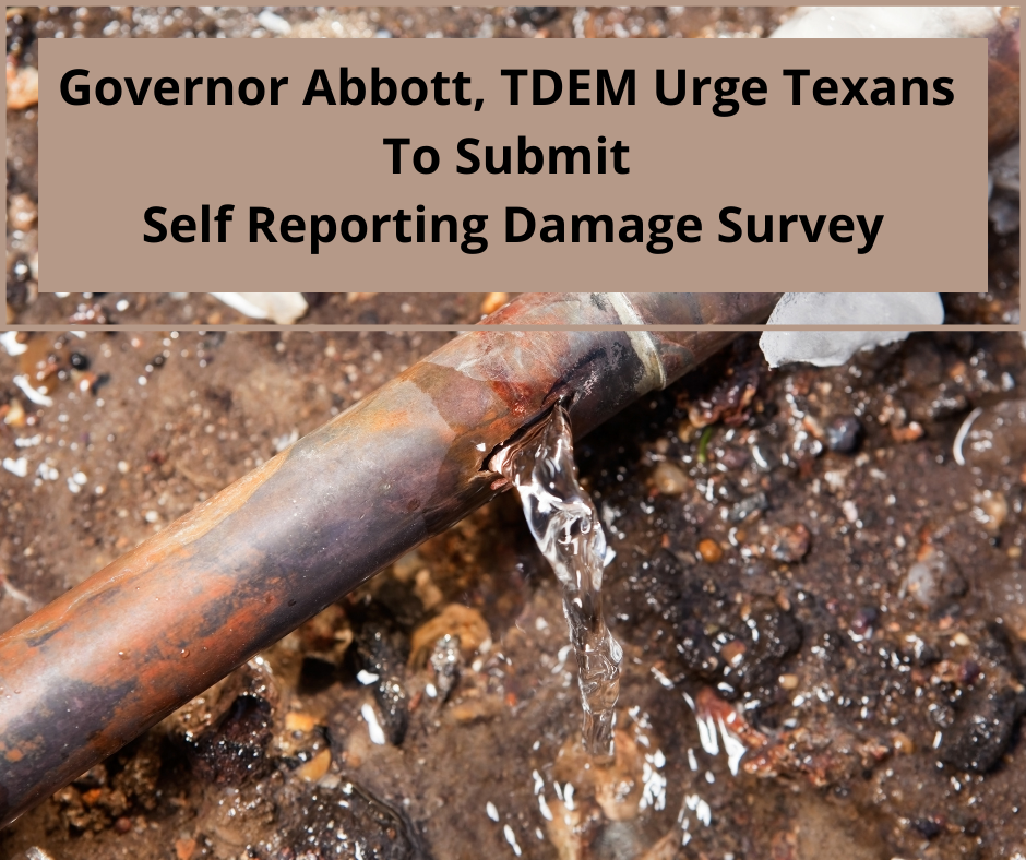 Governor Abbott, TDEM Urge Texans To Submit Self Reporting Damage SurveyAdd a subheading