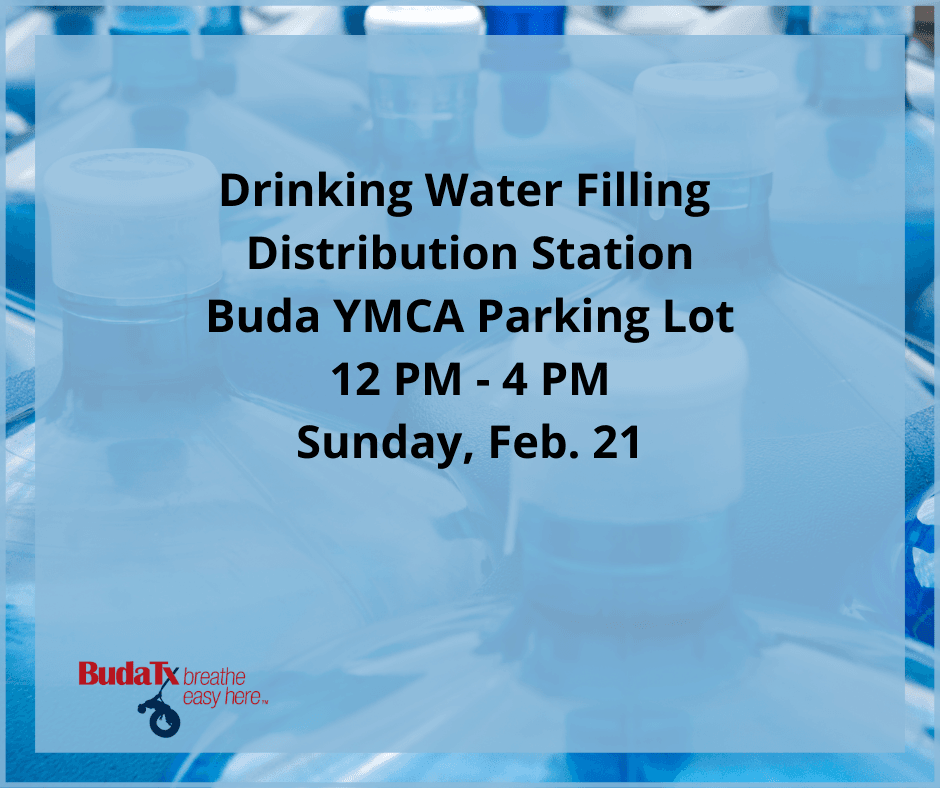 Drinking Water Filling Distribution Station Buda YMCA Parking Lot 12 PM - 4 PM Saturday, Feb. 20 Sun