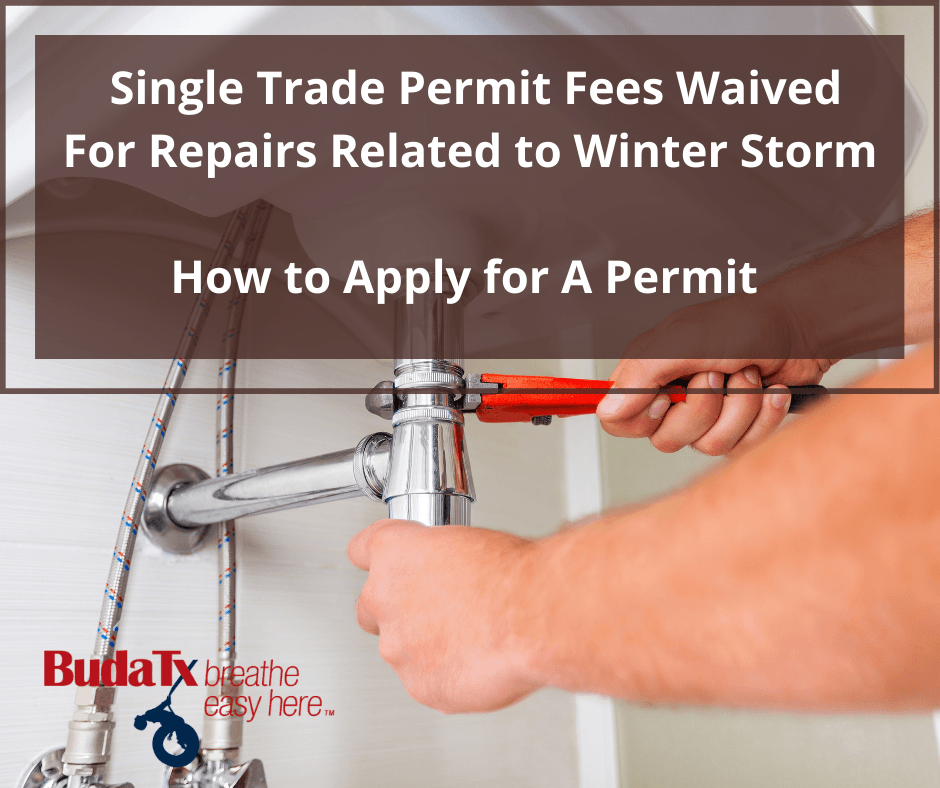 Single Trade Permit Fees Waived For Repairs Related to Winter Storm